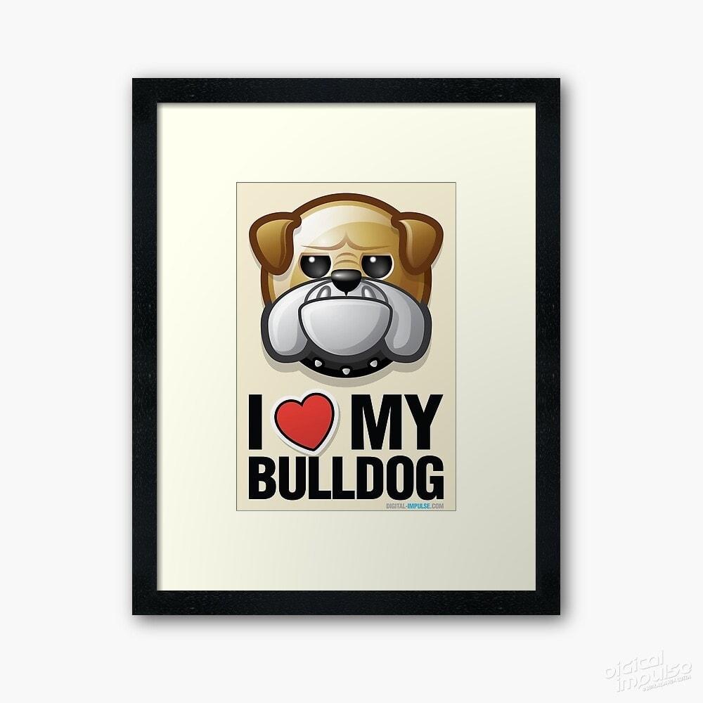 I Love My Bulldog - Framed Tee