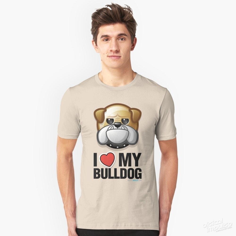 I Love My Bulldog - Slim Tee