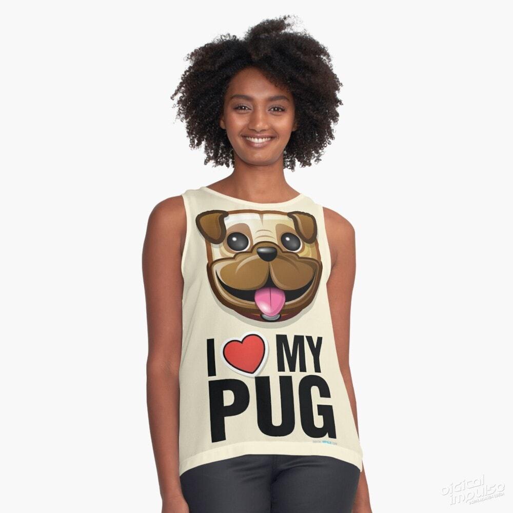 I Love My Pug - Sleeveless Tee