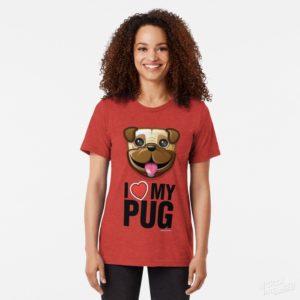 I Love My Pug - Tri-Blend Tee