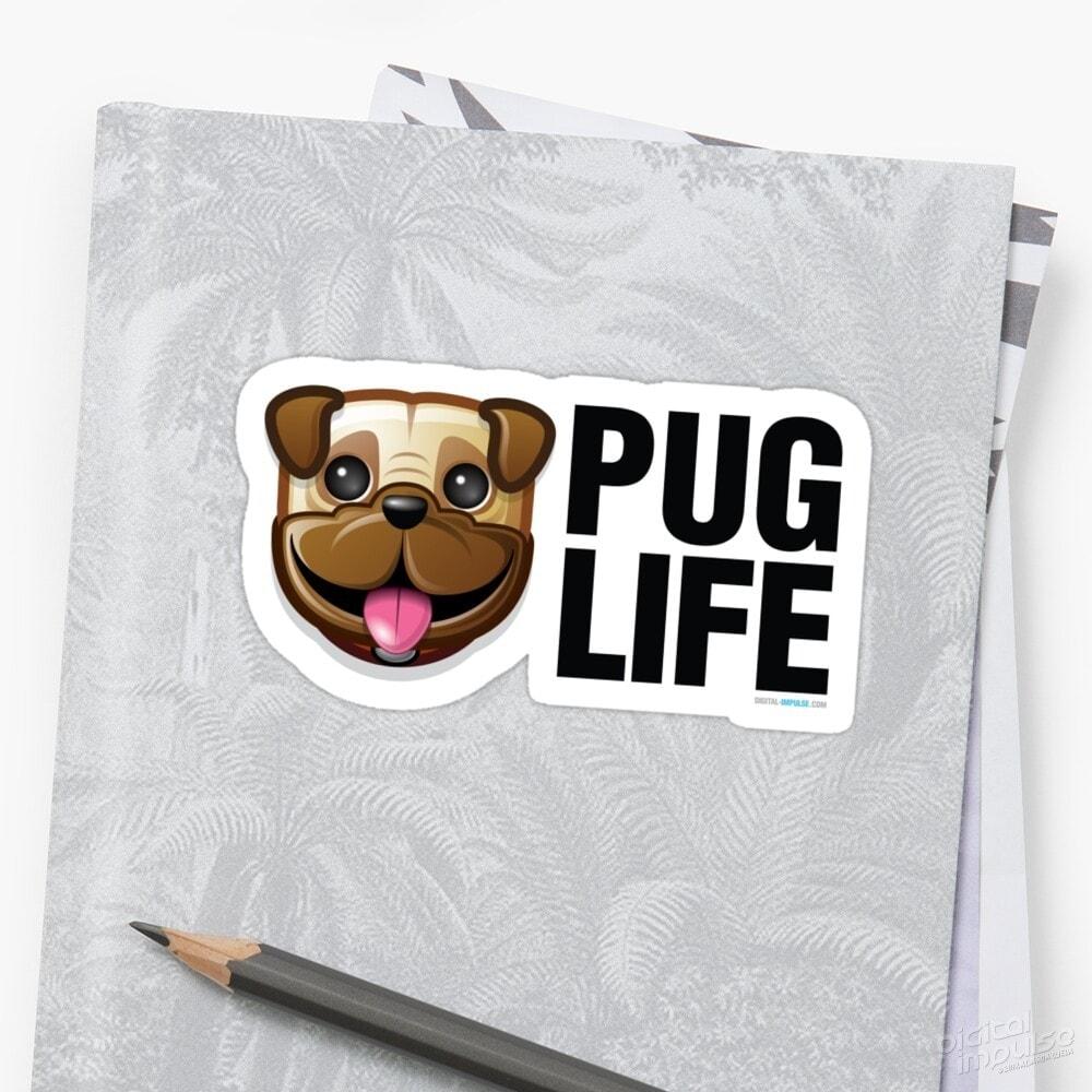 Pug Life - Sticker