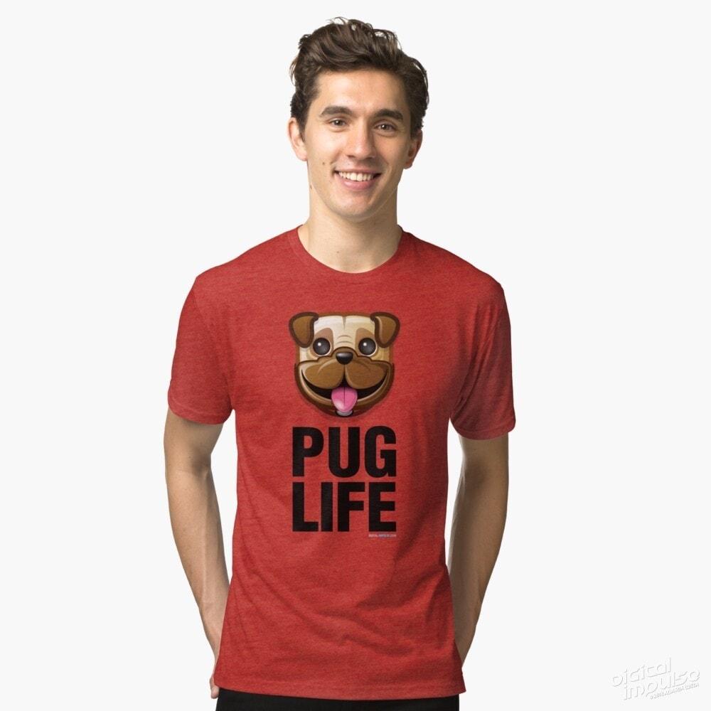 Pug Life - Tri-Blend Tee