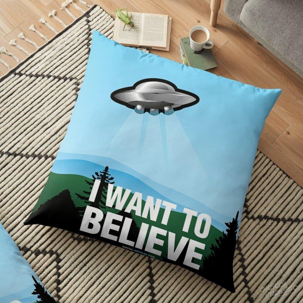 I Want to Believe - Floor Pillow