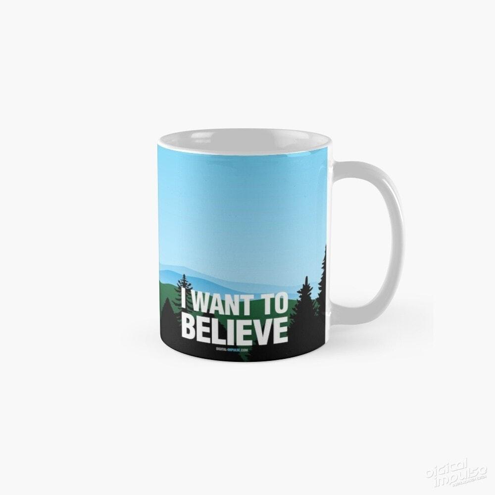 I Want to Believe - Mug