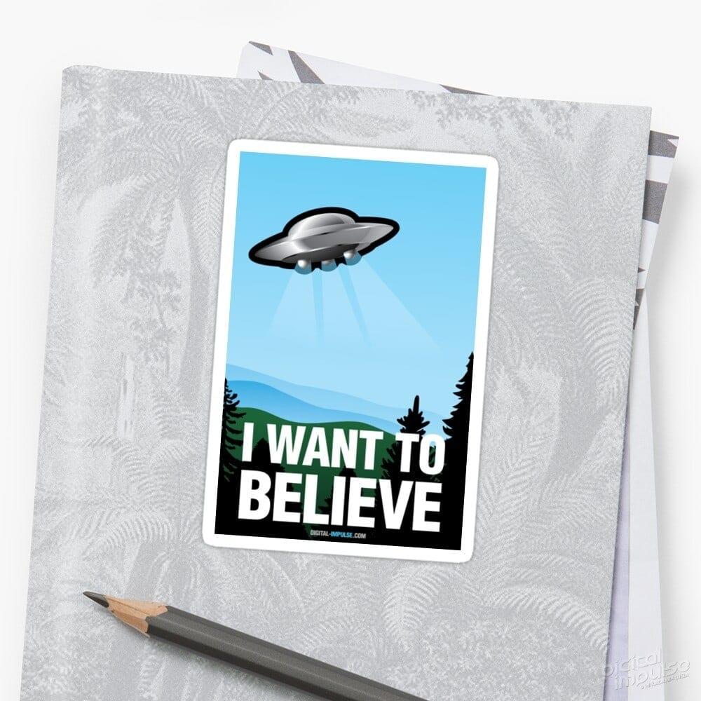 I Want to Believe - Sticker